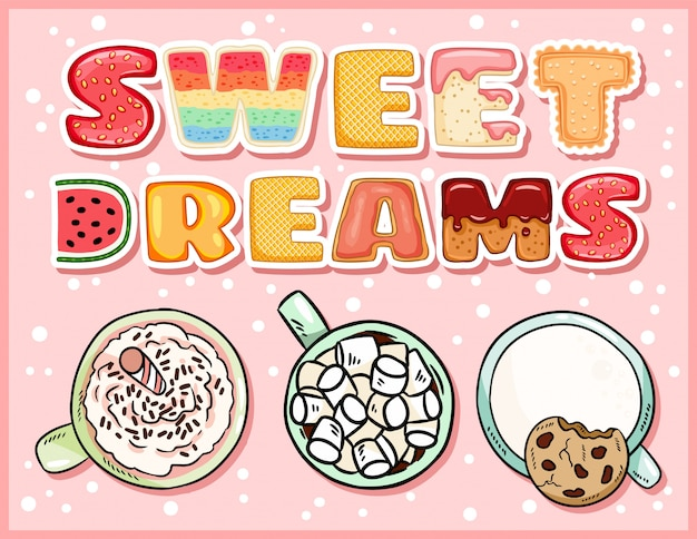 Dulces sueños deliciosa postal con tazas de bebidas dulces.