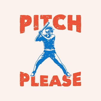 Echada de tipografía de lema vintage por favor
