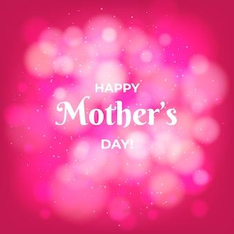 Efecto bokeh feliz día de la madre