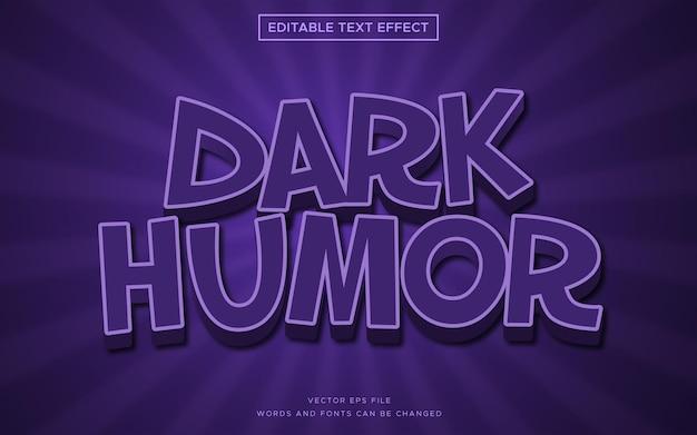 Efecto de estilo de texto 3d de humor oscuro
