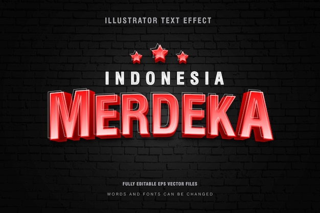 Efecto de estilo de texto de indonesia merdeka sobre un fondo de pared de ladrillo, archivo vectorial eps totalmente editable