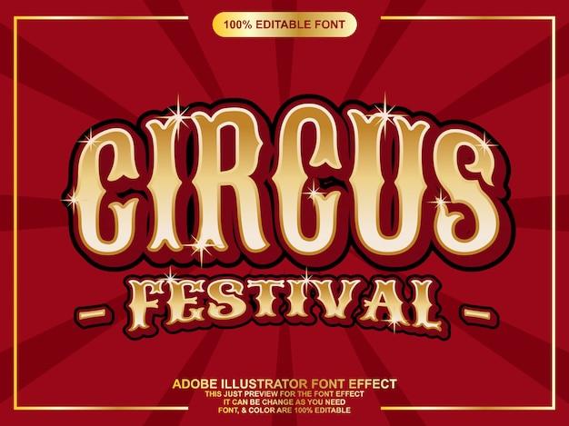 Efecto de fuente de tipografía editable de texto de festival de circo de oro