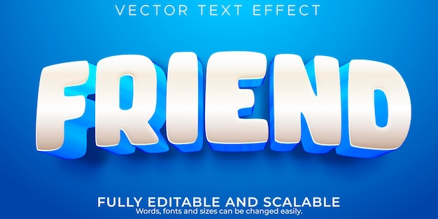 Efecto de texto amigo, dibujos animados editables y estilo de texto cómico