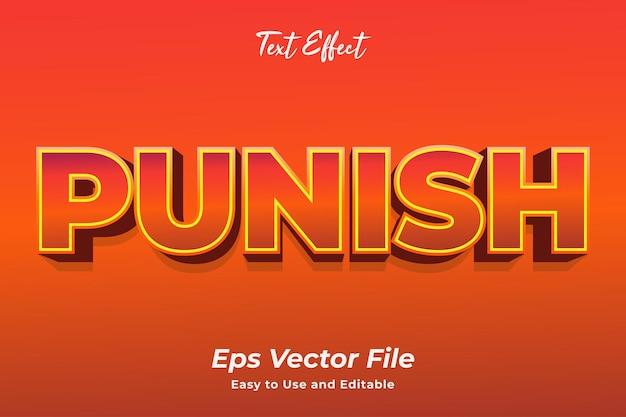 Efecto de texto castigar editable y fácil de usar vector premium