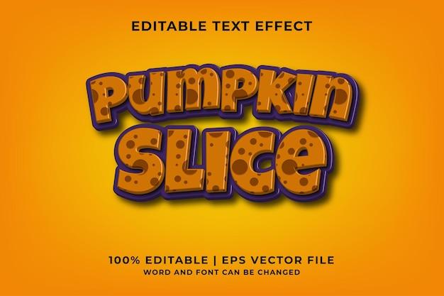 Efecto de texto editable: estilo de plantilla 3d de rebanada de calabaza vector premium