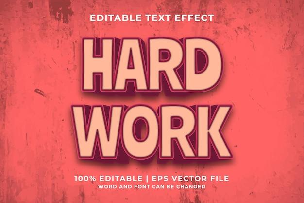 Efecto de texto editable: estilo de plantilla 3d de trabajo duro vector premium