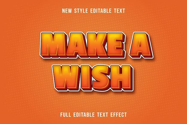 Efecto de texto editable hacer un deseo de color amarillo y naranja