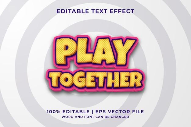 Efecto de texto editable: plantilla de estilo divertido jugar juntos vector premium
