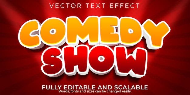 Efecto de texto de espectáculo de comedia estilo de texto cómico y divertido editable