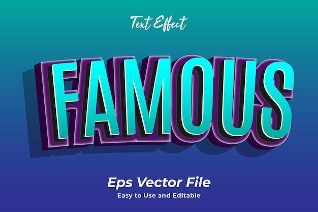 Efecto de texto famoso fácil de usar y editable vector premium