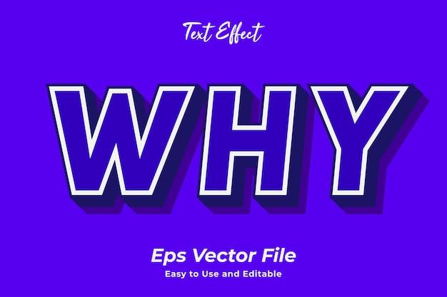 Efecto de texto por qué editable y fácil de usar vector premium