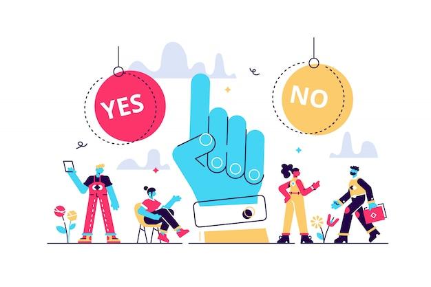 Elige la ilustración. concepto de personas de proceso de elección de opciones pequeñas planas. escena simbólica con respuestas sí o no y toma de decisiones. persuasión positiva o negativa y visualización convincente.