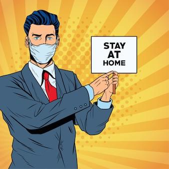 Empresario con mascarilla para covid19 con banner de estancia en casa