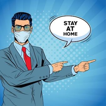 Empresario con mascarilla para covid19 diciendo quedarse en casa