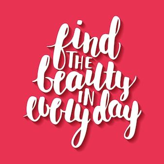 Encuentra la belleza en todos los días, letras.