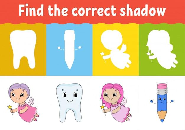 Encuentra la sombra correcta.