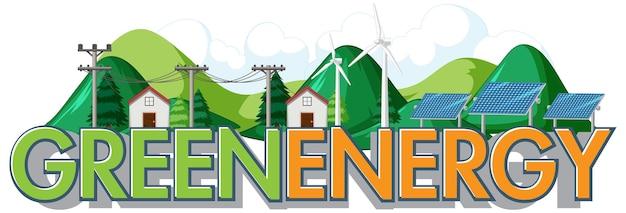 Energía verde generada por aerogeneradores y paneles solares.