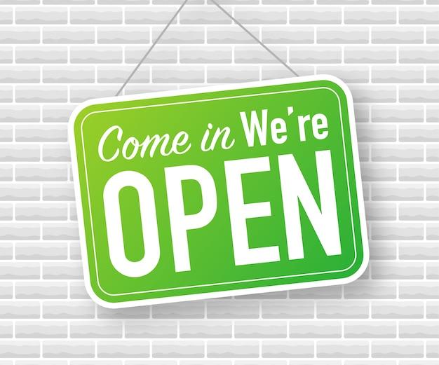 Entra, estamos abiertos, cartel colgante