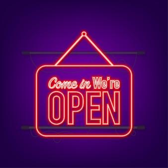 Entra estamos abiertos letrero colgante. firmar por la puerta. icono de neón. ilustración vectorial
