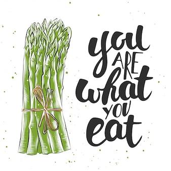 Eres lo que comes con boceto de espárragos.