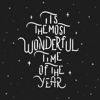 Es la época más maravillosa del año.