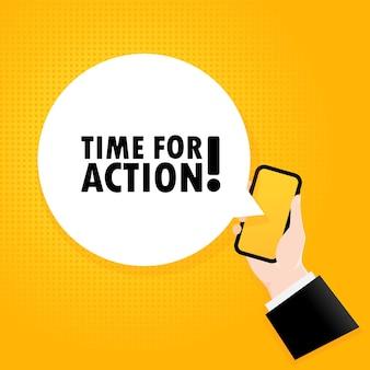 Es hora de actuar. smartphone con un texto de burbuja. cartel con texto tiempo de acción. estilo retro cómico. bocadillo de diálogo de la aplicación de teléfono.