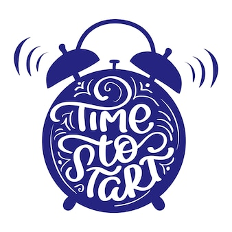 Es hora de comenzar el texto de estilo de letras de caligrafía moderna con reloj despertador