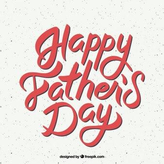 Escritura con una bonita tipografía del día del padre
