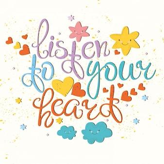 Escucha a tu corazón