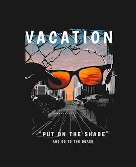 Eslogan de vacaciones con silueta de gafas de sol en la ciudad