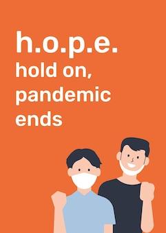 Espera, la pandemia termina la plantilla de póster vectorial