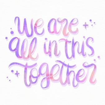 Estamos todos juntos en estas letras