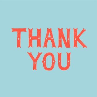 Estilo manuscrito de tipografía de agradecimiento.