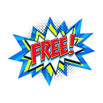 Etiqueta azul gratis en globo cómico bang - banner de promoción de descuento de estilo pop art.