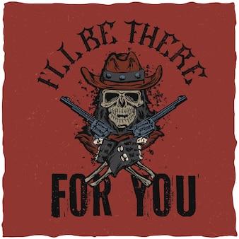 Etiqueta de camiseta de vaquero con ilustración de calavera en el sombrero con dos pistolas en las manos.