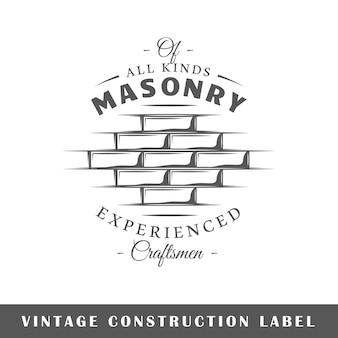 Etiqueta de construcción aislada sobre fondo blanco. elemento de diseño. plantilla para logotipo, señalización, diseño de marca.