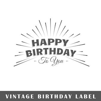 Etiqueta de cumpleaños aislada sobre fondo blanco. elemento. plantilla para logotipo, señalización, marca.