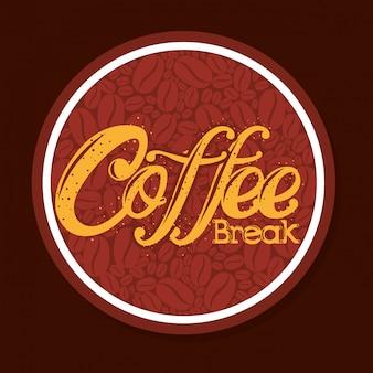 Etiqueta deliciosa pausa para el café