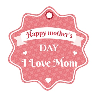 Etiqueta del día de las madres felices