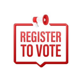 Etiqueta de megáfono con registro para votar. banner de megáfono. diseño web. ilustración de stock vectorial.