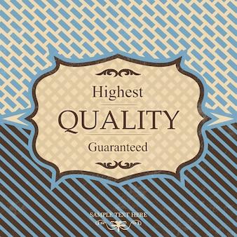 Etiqueta vintage de calidad