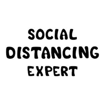 Experto en distanciamiento social frase de letras ilustración vectorial diseño de camiseta de tipografía póster