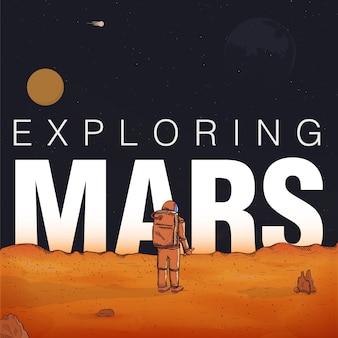 Exploración de conceptos, colonización de marte. astronauta en traje espacial en planeta rojo. ilustración colorida con inscripción.