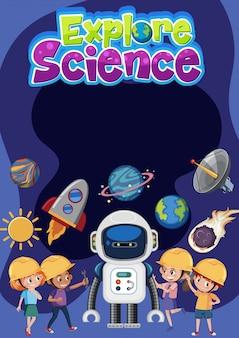 Explore el logotipo de la ciencia con pancartas en blanco y niños con traje de ingeniero con objetos espaciales