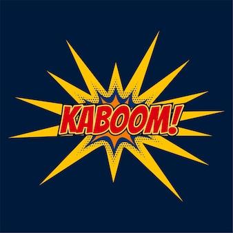 Expresión de burbuja de chat de kaboom en estilo cómic