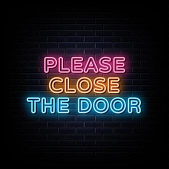 Por favor cierre la puerta neón texto neón símbolo