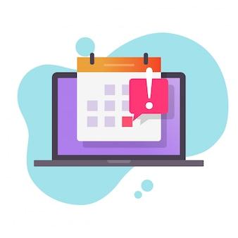 Fecha límite fecha mensaje de precaución o recordatorio de evento en calendario en computadora portátil vector de dibujos animados plana