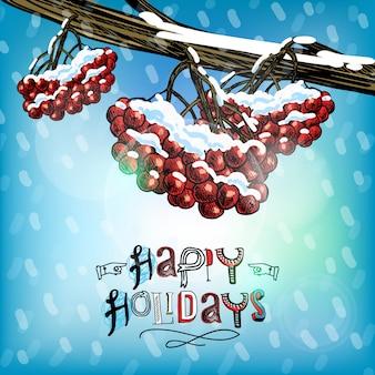 Felices fiestas tarjeta de felicitación baya de rowan
