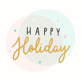 Felices vacaciones tipografía tarjeta vector