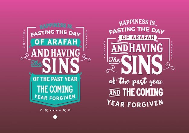 La felicidad es ayunar el día de arafah.